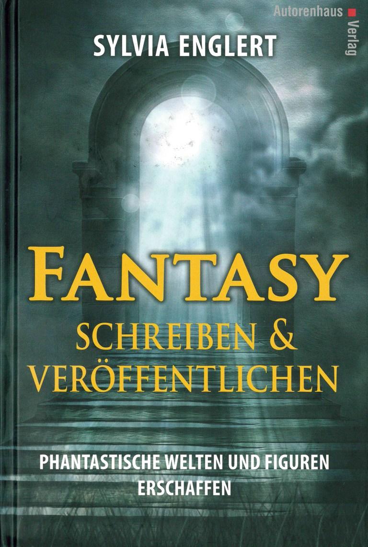 Fantasy schreiben & veröffentlichen - Titelcover