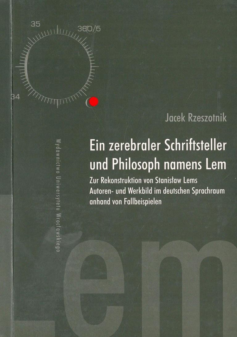 Ein zerebraler Schriftsteller und Philosoph namens Lem - Titelcover