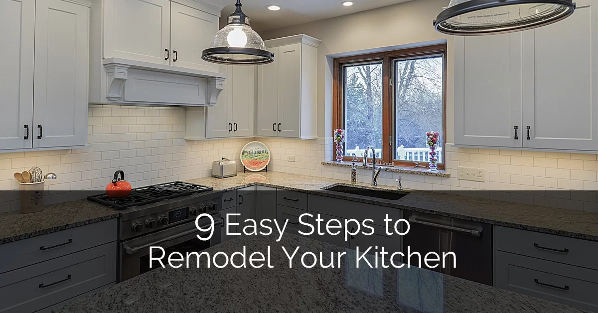 wellborn kitchen cabinets pop up outlets for 9 easy steps to remodel your | home remodeling ...