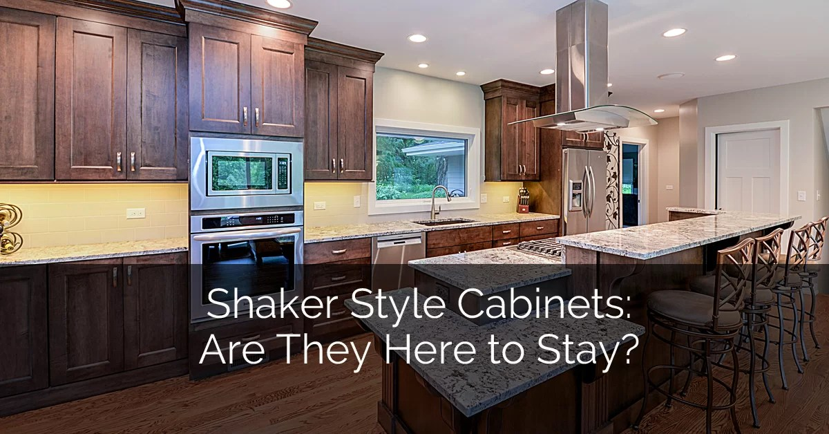 Shaker Style Cabinets: Are They Here to Stay?