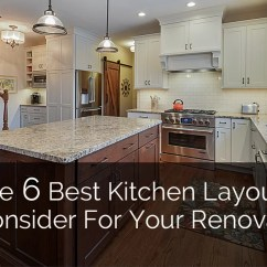 Best Kitchen Designs Rooms To Go Islands The 6 Layouts Consider For Your Renovation Home Remodeling Contractors Sebring Design Build