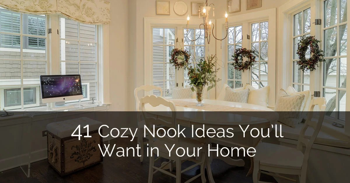 41 Cozy Nook Ideas You Ll Want In Your Home Home Remodeling Contractors Sebring Design Build