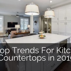 Best Countertops For Kitchen Oval Tables 6 Top Trends Countertop Design In 2019 Home Remodeling Contractors Sebring Build
