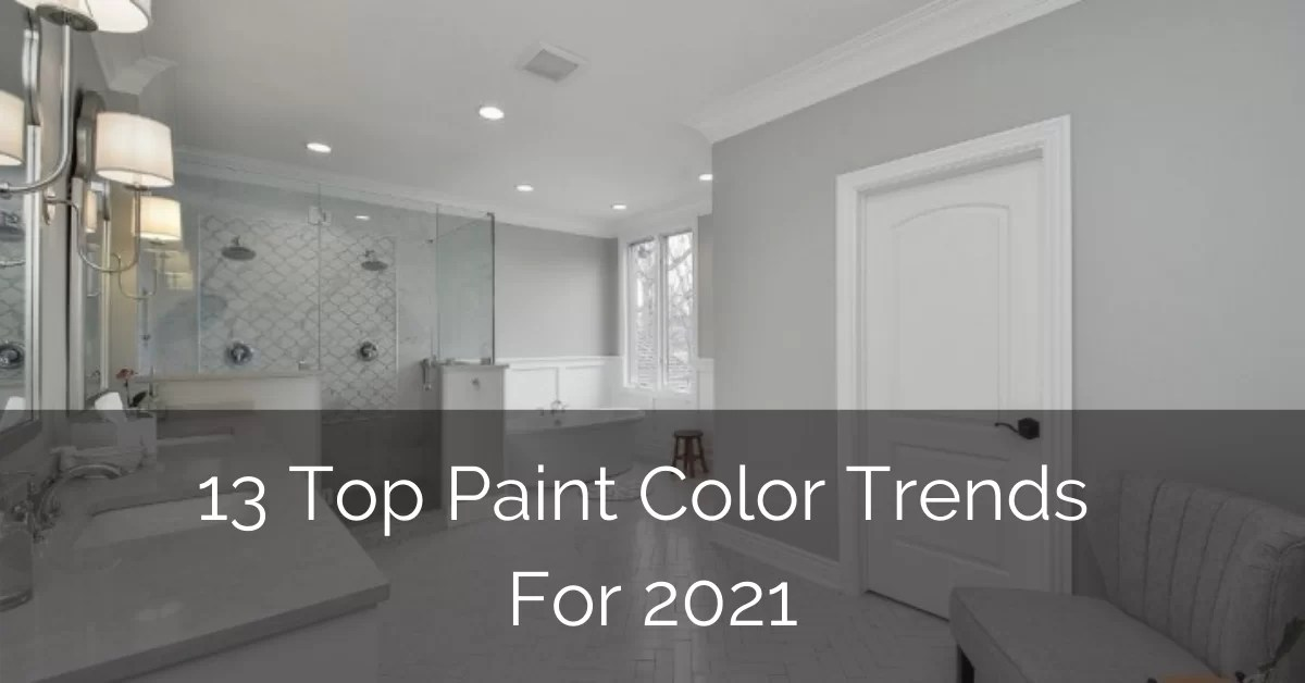 13 top paint color trends for 2021