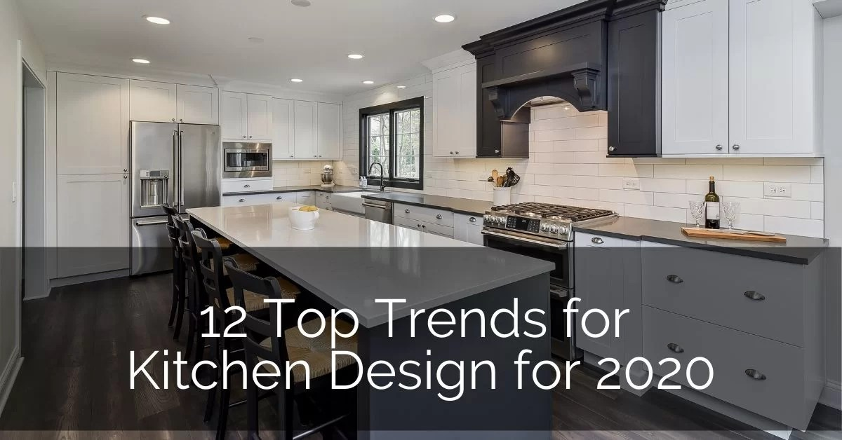 12 Top Trends In Kitchen Design For 2020 Home Remodeling Contractors Sebring Design Build