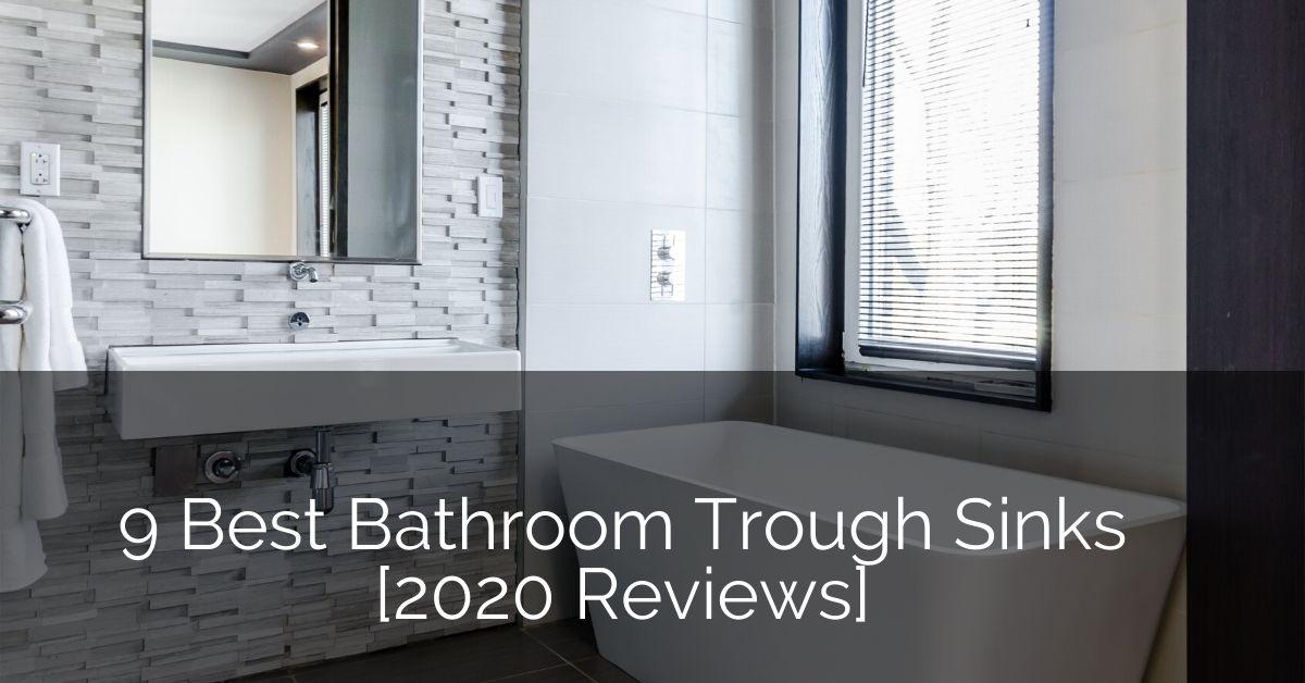 9 best bathroom trough sinks 2020