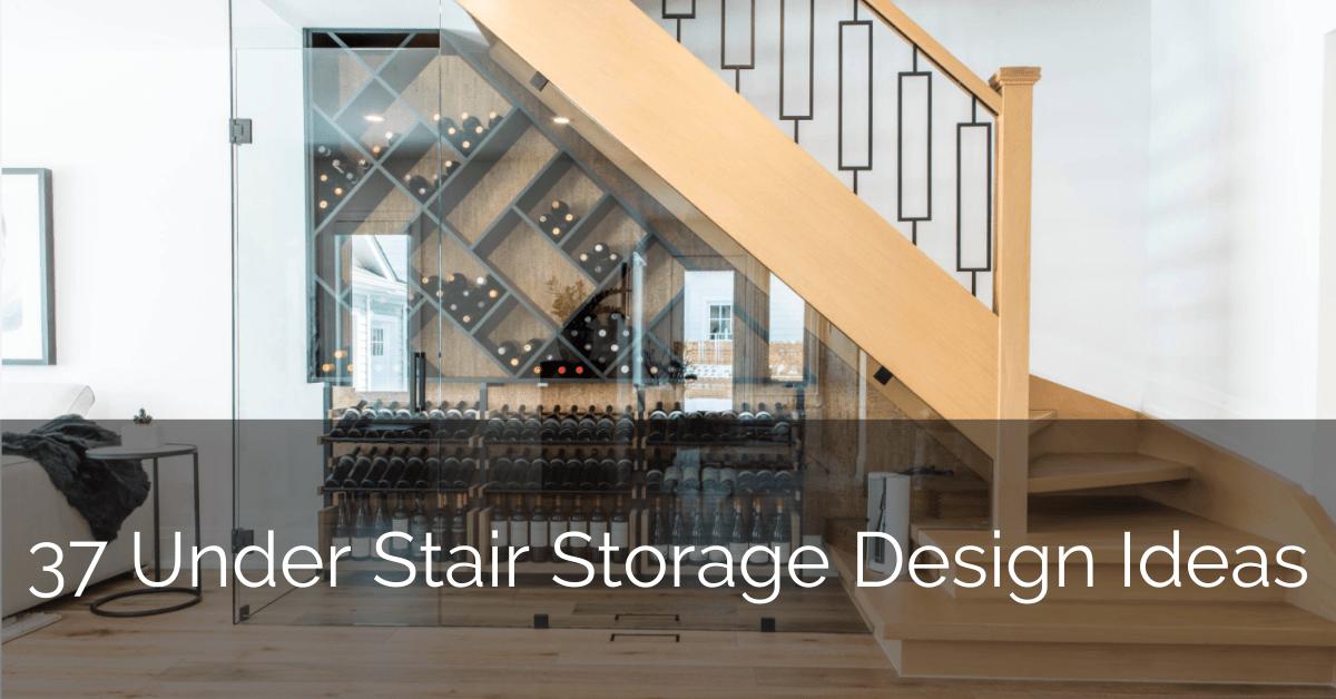 37 Under Stair Storage Design Ideas Sebring Design Build