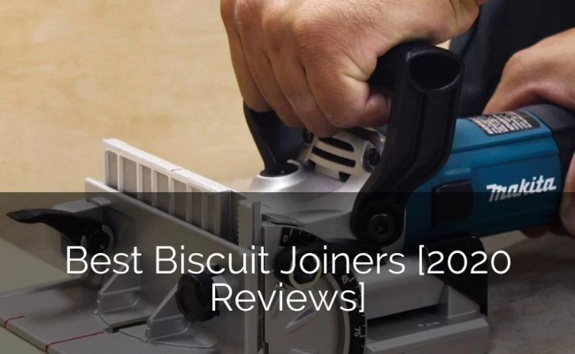 Best Biscuit Joiners 2020 Reviews Home Remodeling