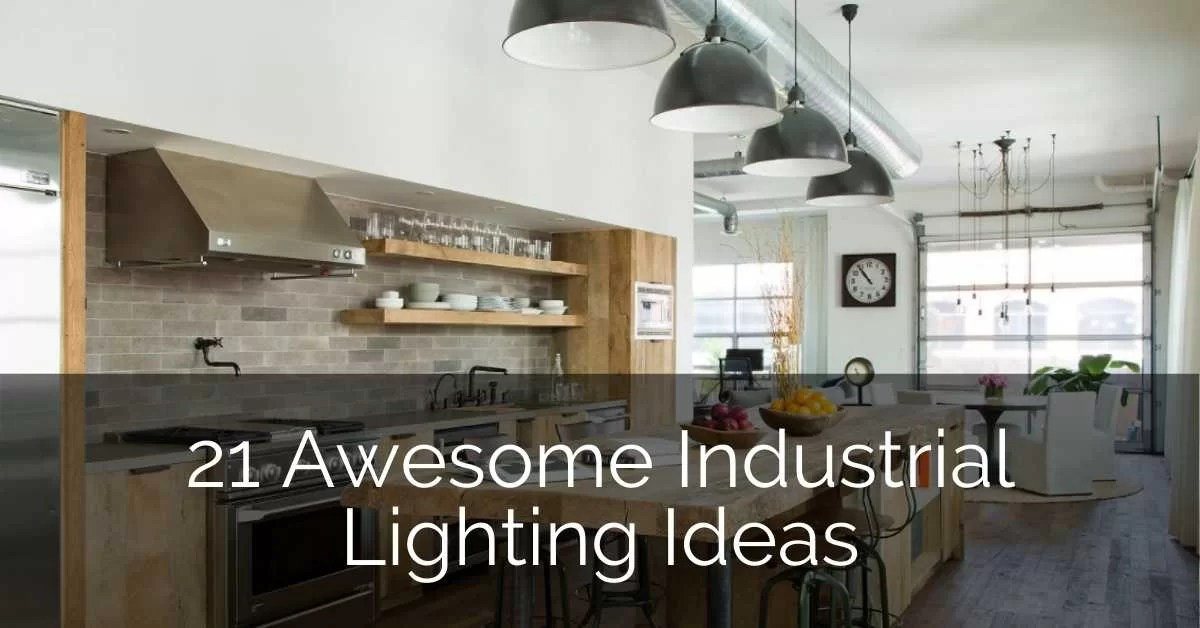 21 awesome industrial lighting ideas