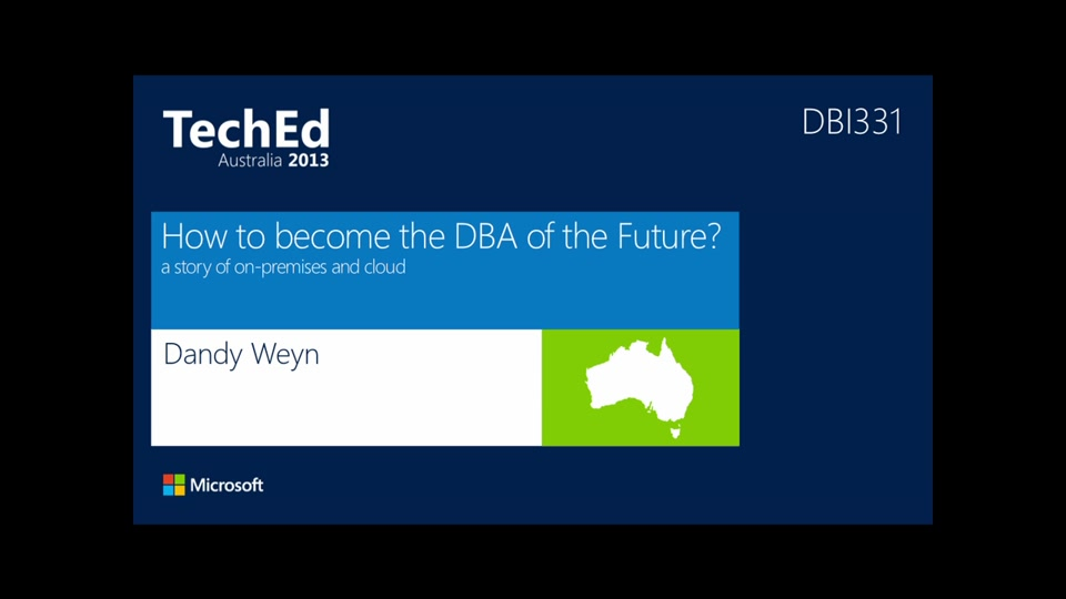 How to Become the DBA of the Future  TechEd Australia