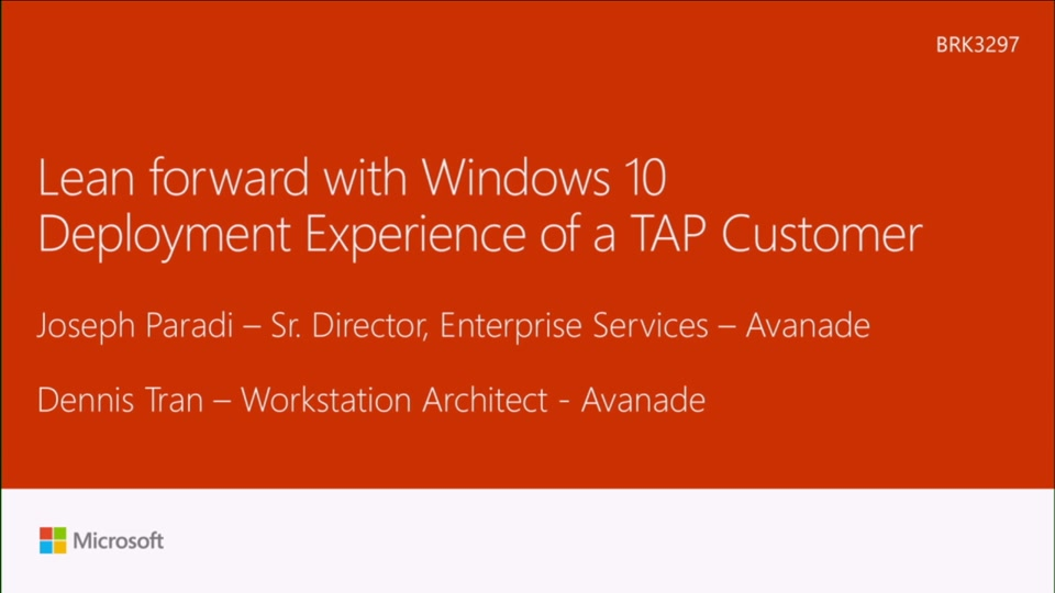 Lean forward with Windows 10 – deployment experience of a TAP customer   Microsoft Ignite 2016   Channel 9