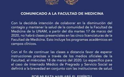 Comunicado importante de la Facultad de Medicina de la UNAM (16-3-2020)