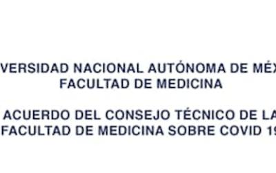 Acuerdo del Consejo Técnico de la Facultad de Medicina sobre COVID-19 (17-3-2020)