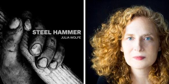 Julia Wolfe's Steel Hammer