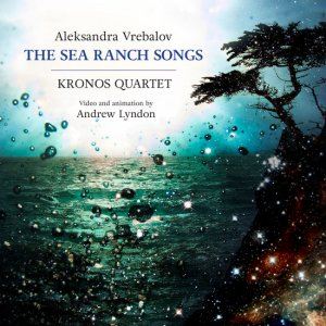 ca21122_kronos_quartet_sea_ranch_songs_front