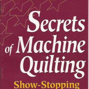 Secrets of machine quilting book
