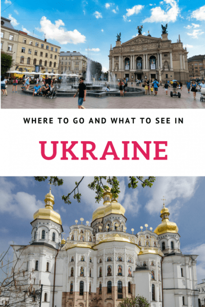 Where to go and what to see in Ukraine