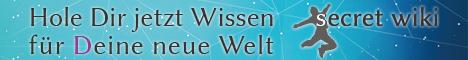 Secret Wiki - Wissen für (D)eine neue Welt