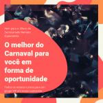 [Oportunidade] Camarote VIP – Carnaval