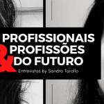 Profissionais e Profissões do Futuro – Joyce Mello – Secretariado Remoto.