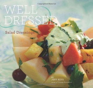 Well Dressed Salad Dressings