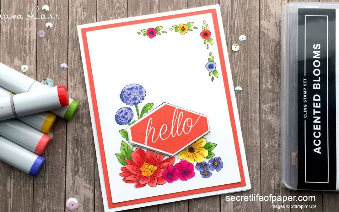 Stampin' Up! Accented Blooms – Hello