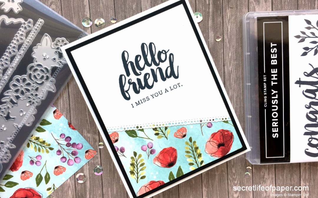 Hello Friend – Seriously The Best Stamp Set
