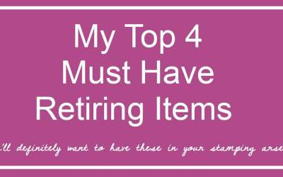 My Top 4 Must Have Retiring Products