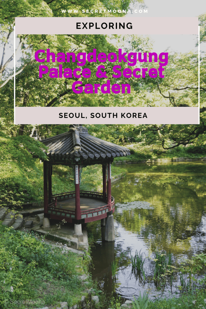 Changdeokgung Palace - the palace and its Secret Garden is one of the most well-preserved royal palaces from the Joseon Dynasty. The UNESCO World Heritage Site is a heaven of peace in buzzing Seoul. #Seoul #palace #garden #history