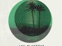 Los Planetas | Zona temporalmente autónoma