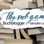 """The SuB games – die zweite Strategie: """"Frag die Community"""""""
