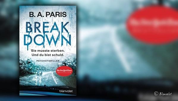 """B.A. Paris: """"Breakdown – Sie musste sterben. Und du bist schuld"""""""