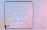 "Hörbuchcover von Anne Pätzold ""When we dream"" (LYX Audio)"