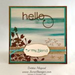 By Debbie Mageed, Seaside Shore, Sprinkles of LIfe, My Friend, Stampin Up
