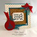 By Debbie Mageed, Christmas Pines, Wrapped in Warmth, Frame Card, Fun Fold, Stampin Up