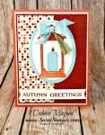 By Debbie Mageed, Seasonal Lantern, Lantern Builder, Autumn, Holiday, Thanksgiving, Stampin Up