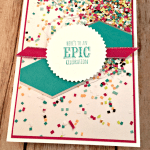 A Quick and Easy Card for Your Next Epic Celebrations