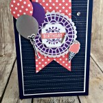 Darling Label Punch Box Bundle Celebrates a Broadway Birthday with Hand Stamped Sentiments