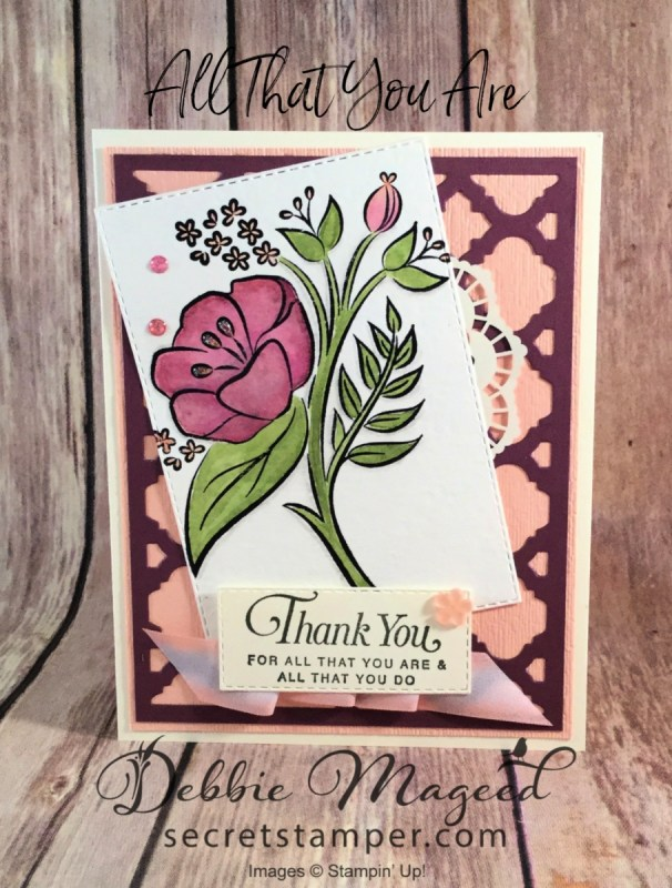 Pretty Thank You Card Featuring All That You Are, Florentine Thinlits, #ThankYou #AllOccasion #DebbieMageed #SecretsToStamping #StampinUp