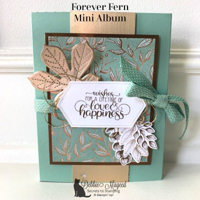 Forever Fern with Gilded Autumn Mini Album for Pals Blog Hop