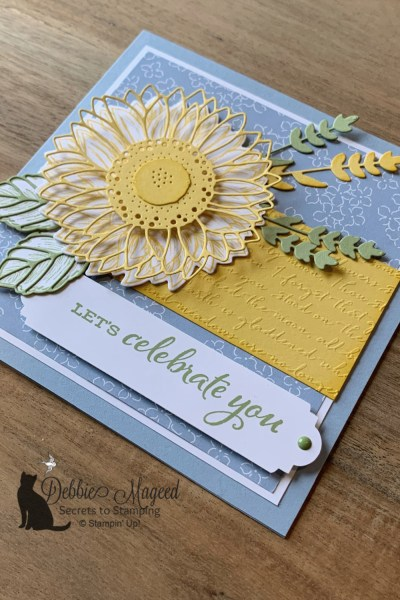 Celebrate Sunflowers Card by Secrets To Stamping