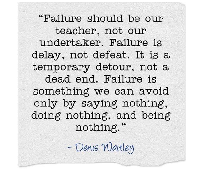 Failure should be our teacher
