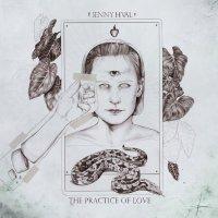 Jenny Hval, The Practice of Love (Sacred Bones)