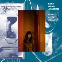 Aoife Nessa Frances, Land Of No Junction (Ba Da Bing Records)