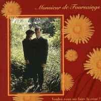 Monsieur de Foursaings, Voulez-vous me faire la cour ? (1998, Escalator Records)
