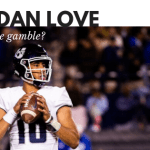 Is Jordan Love worth the gamble?