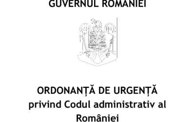 Alertă: Proiectul de OUG privind Codul Administrativ pregatit de Guvern