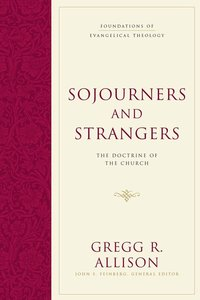 Sojourners and Strangers Allison