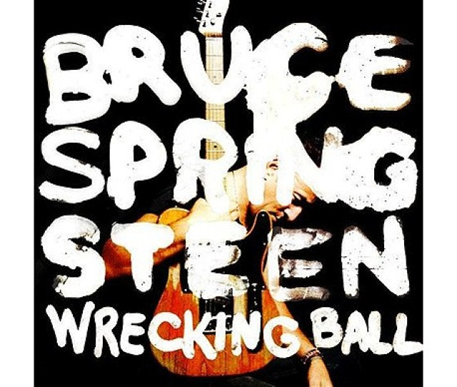 Bruce Springsteens New Album Cover For Wrecking Ball