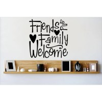 Design With Vinyl Friends and Family Welcome Wall Decal ...